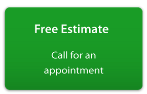 Free Estimate | Call for an appointment